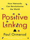 Positive Linking (eBook): How Networks and Nudges Can Revolutionise the World